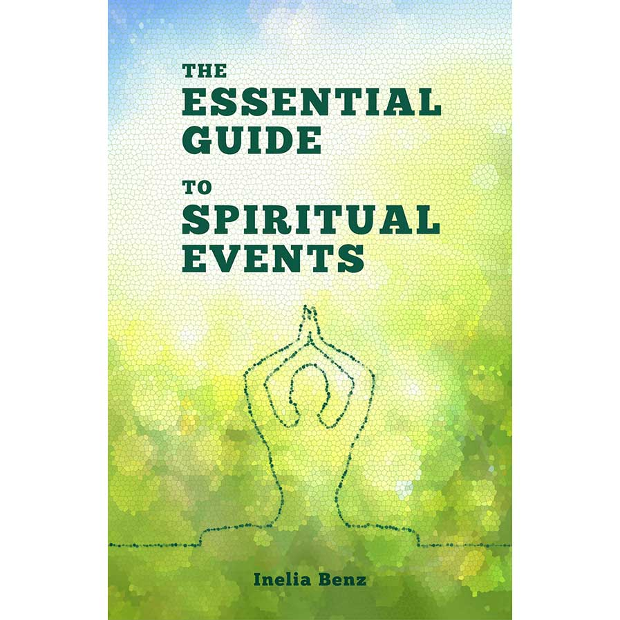 The essential guide to spiritual events   Inelia Benz